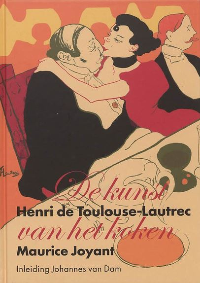 The cover of the Dutch edition of The art of cuisine by Maurice Joyant