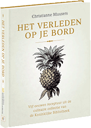 The cover of my book 'Het verleden op je bord' (the past on a plate) with the pineapple from 'Meyers Konversations-Lexikon', 1888-1892 (RL The Hague)